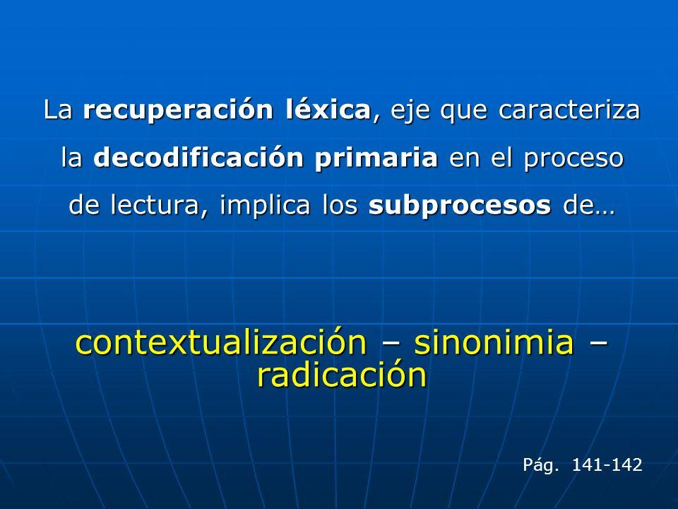 contextualización – sinonimia – radicación