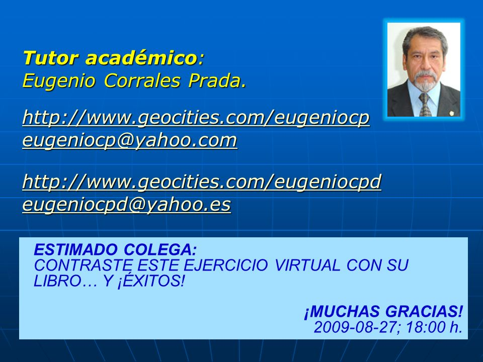 Eugenio Corrales Prada. http://www.geocities.com/eugeniocp