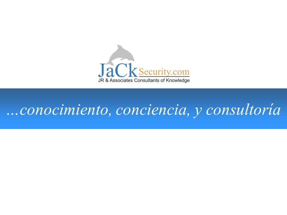 …conocimiento, conciencia, y consultoría