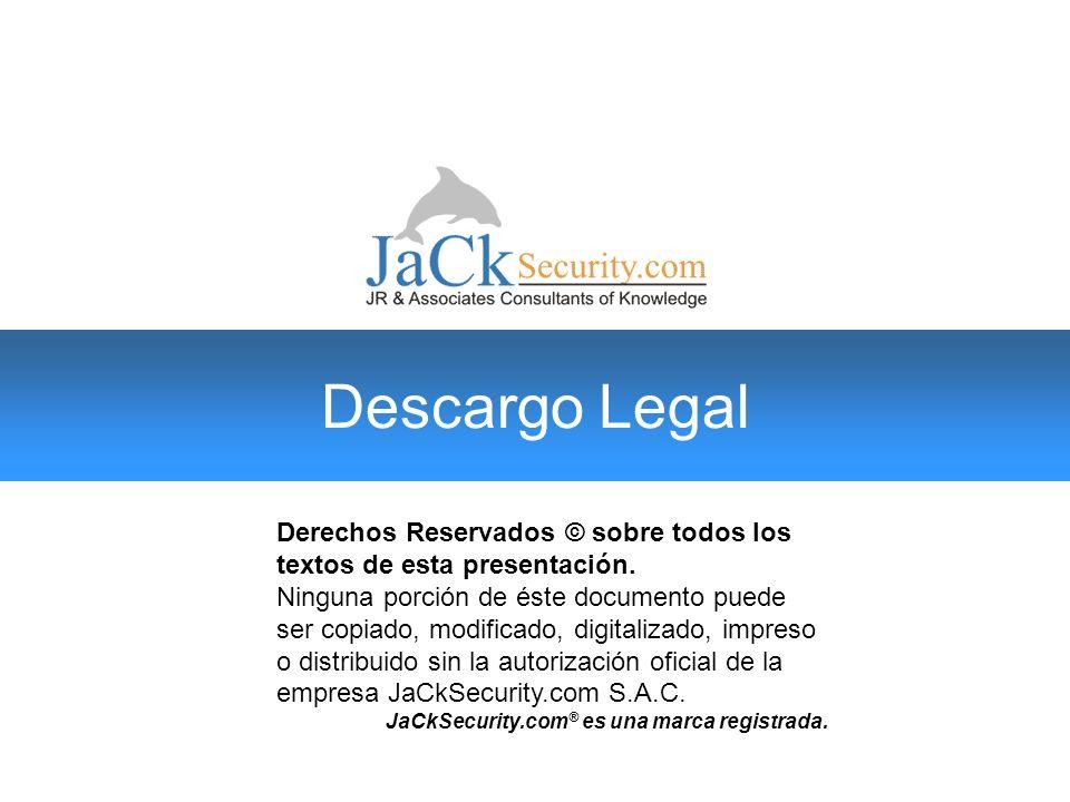 Descargo Legal Derechos Reservados © sobre todos los textos de esta presentación.