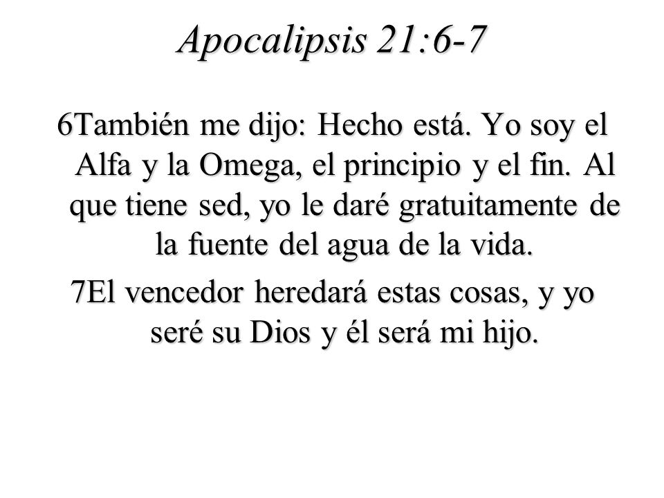 Apocalipsis 21:6-7