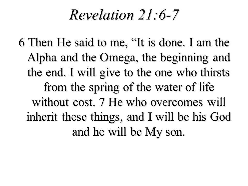 Revelation 21:6-7