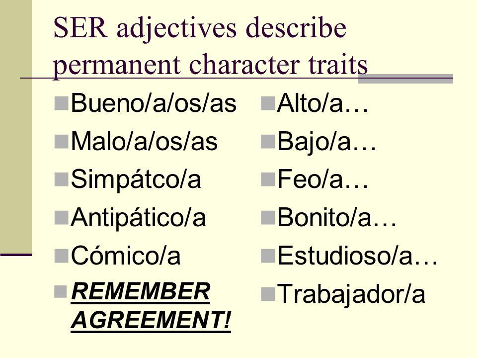 SER adjectives describe permanent character traits