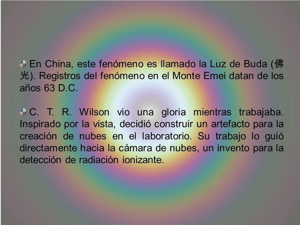 En China, este fenómeno es llamado la Luz de Buda (佛光)
