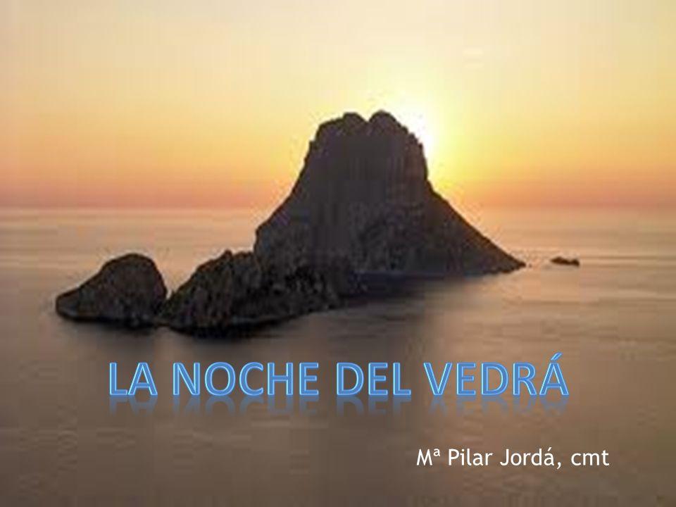La noche del Vedrá Mª Pilar Jordá, cmt