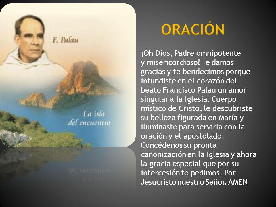ORACIÓN ¡Oh Dios, Padre omnipotente