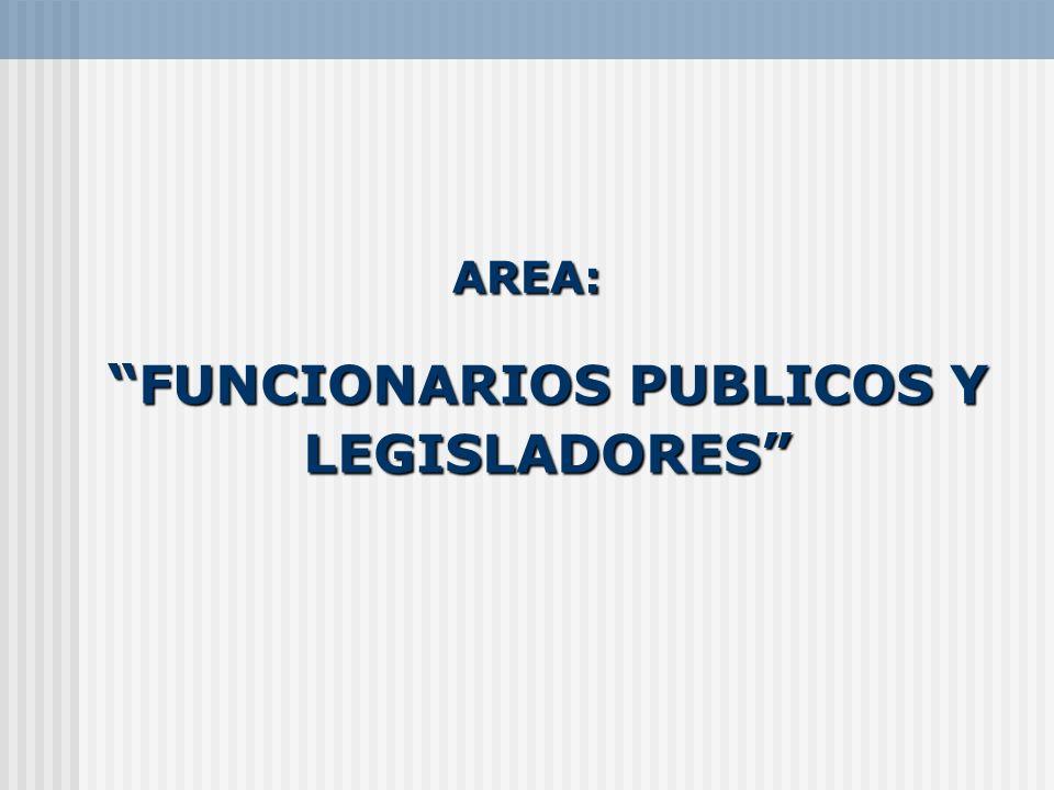 FUNCIONARIOS PUBLICOS Y LEGISLADORES