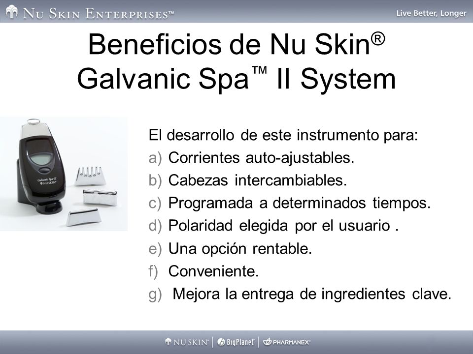 Beneficios de Nu Skin® Galvanic Spa™ II System