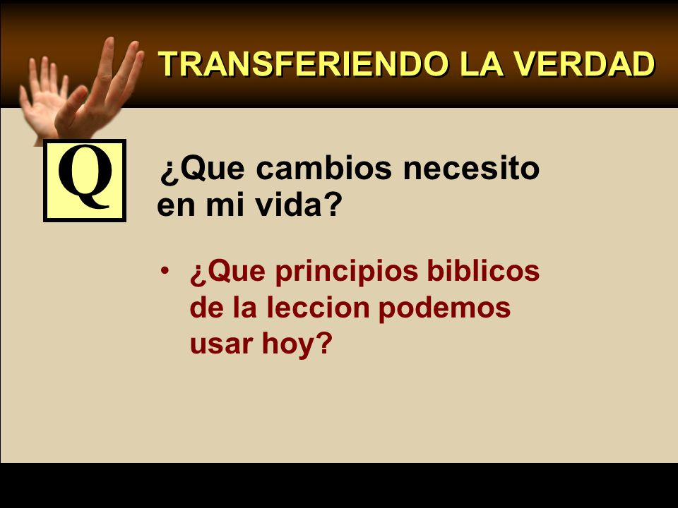 TRANSFERIENDO LA VERDAD