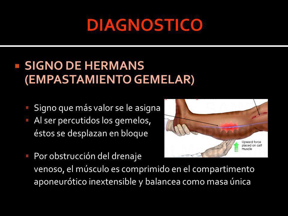 DIAGNOSTICO SIGNO DE HERMANS (EMPASTAMIENTO GEMELAR)