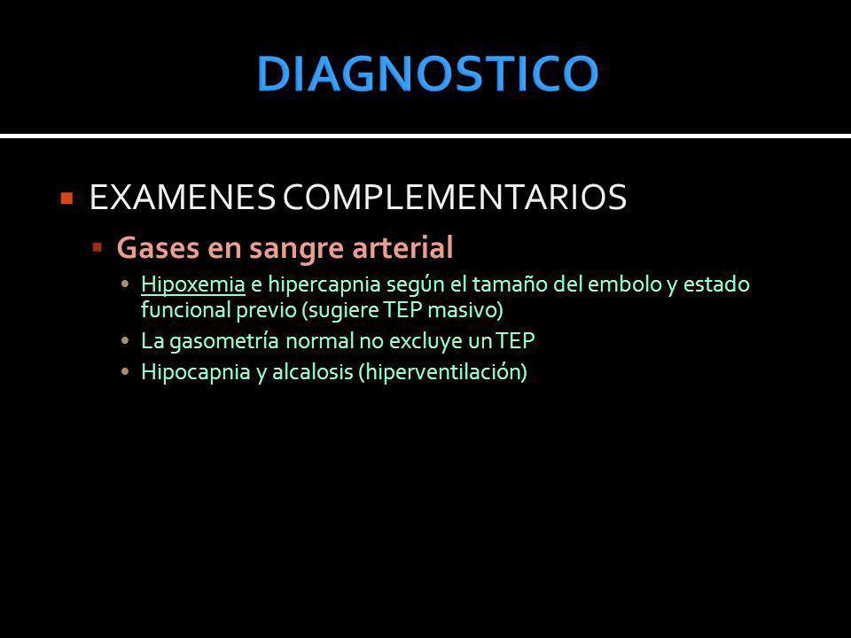 DIAGNOSTICO EXAMENES COMPLEMENTARIOS Gases en sangre arterial