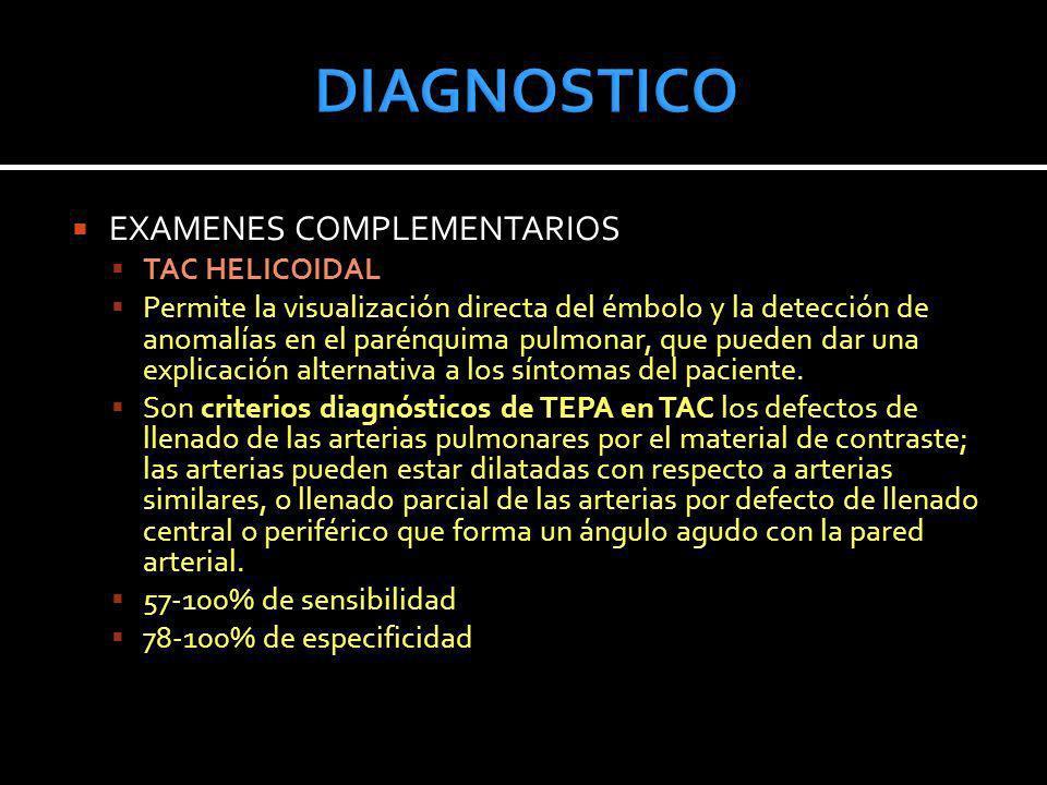 DIAGNOSTICO EXAMENES COMPLEMENTARIOS TAC HELICOIDAL