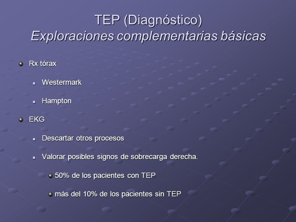 TEP (Diagnóstico) Exploraciones complementarias básicas