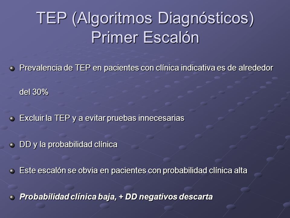 TEP (Algoritmos Diagnósticos) Primer Escalón