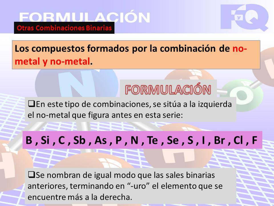 Otras Combinaciones Binarias