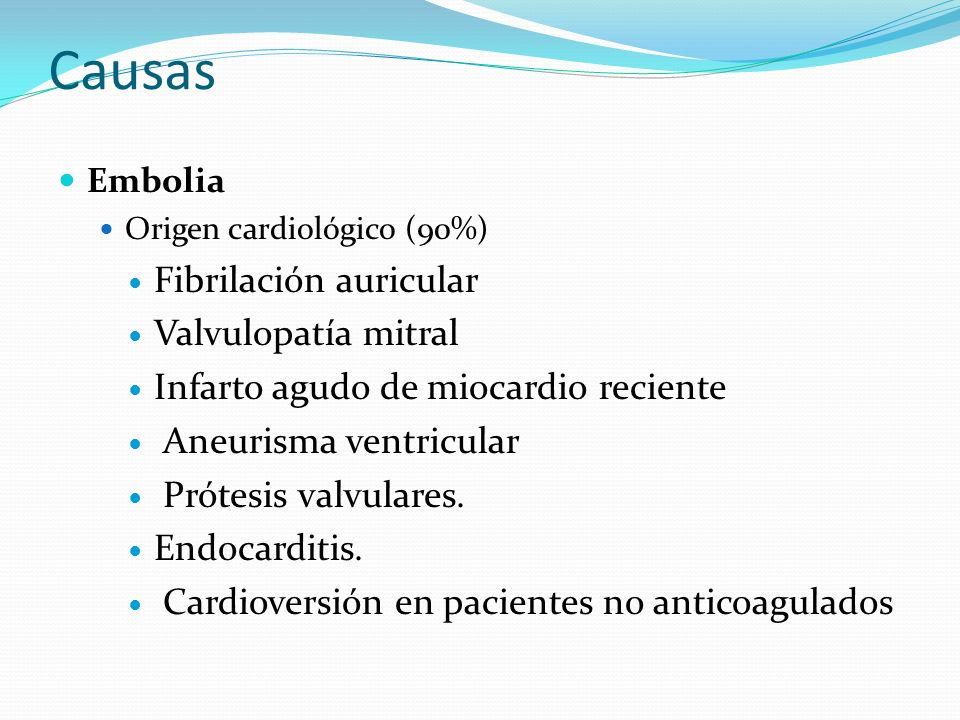 Causas Fibrilación auricular Valvulopatía mitral
