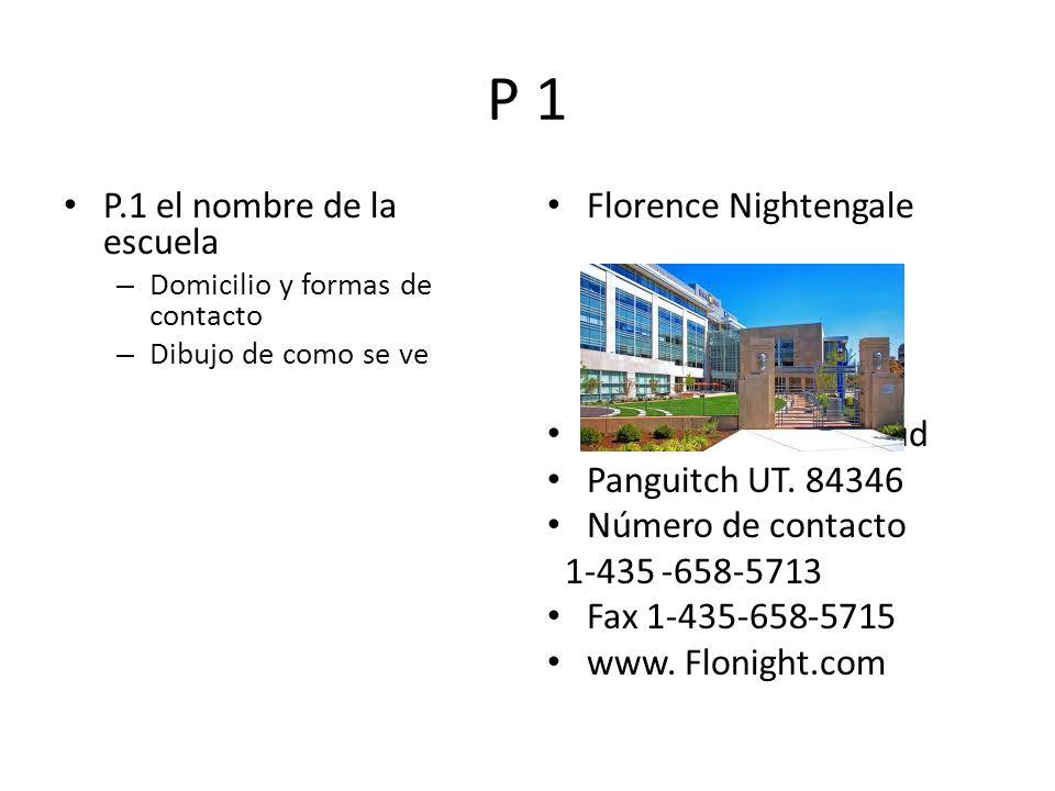 P 1 P.1 el nombre de la escuela Florence Nightengale