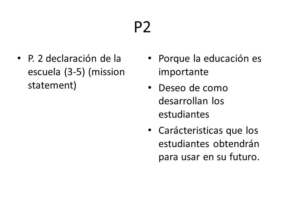 P2 P. 2 declaración de la escuela (3-5) (mission statement)