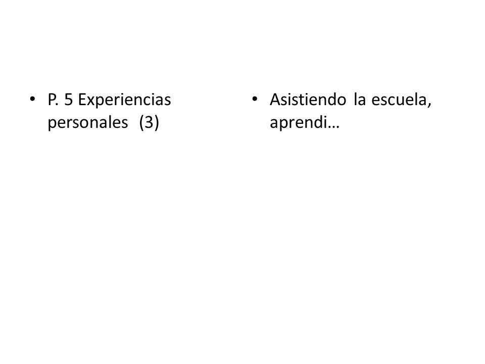 P. 5 Experiencias personales (3)
