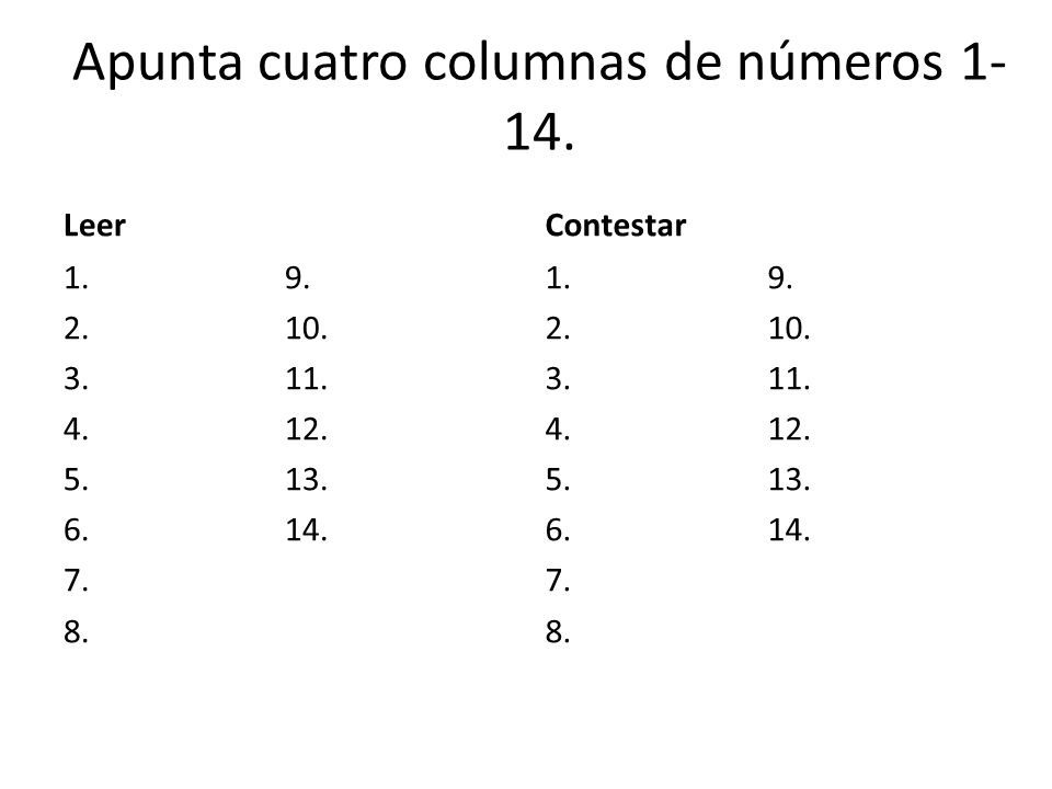 Apunta cuatro columnas de números 1-14.