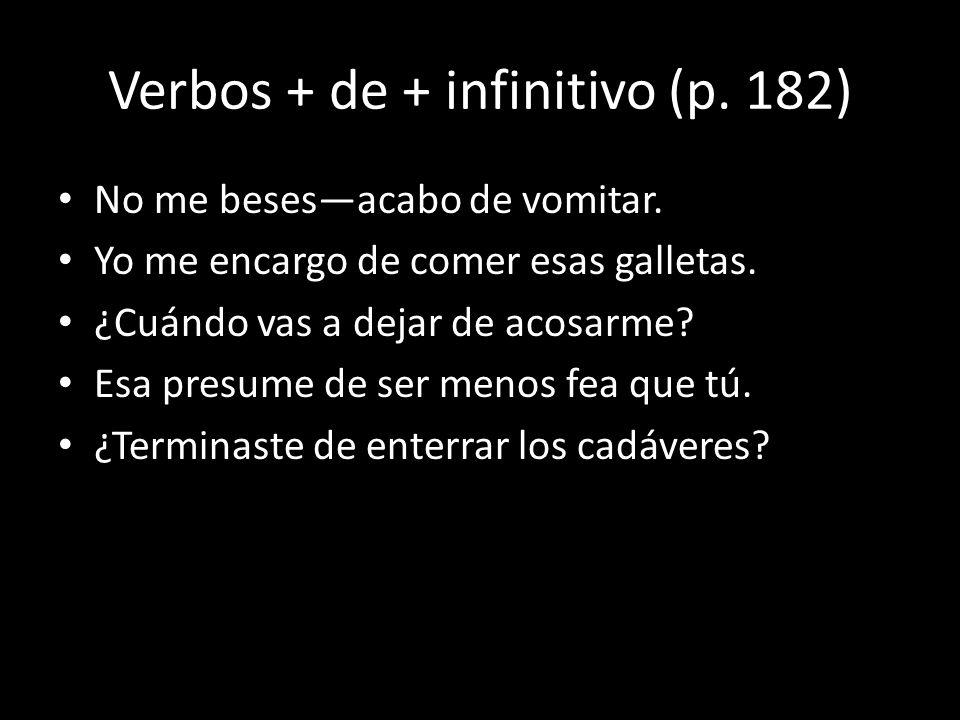 Verbos + de + infinitivo (p. 182)