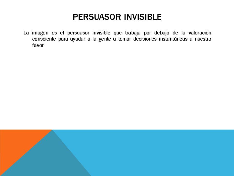 Persuasor invisible