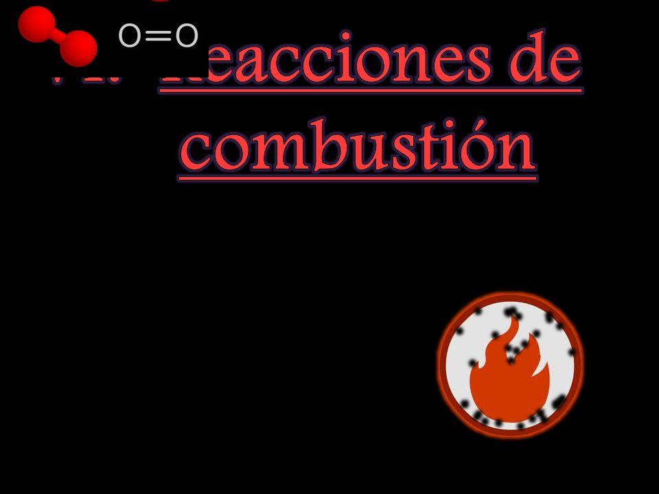 VI. Reacciones de combustión