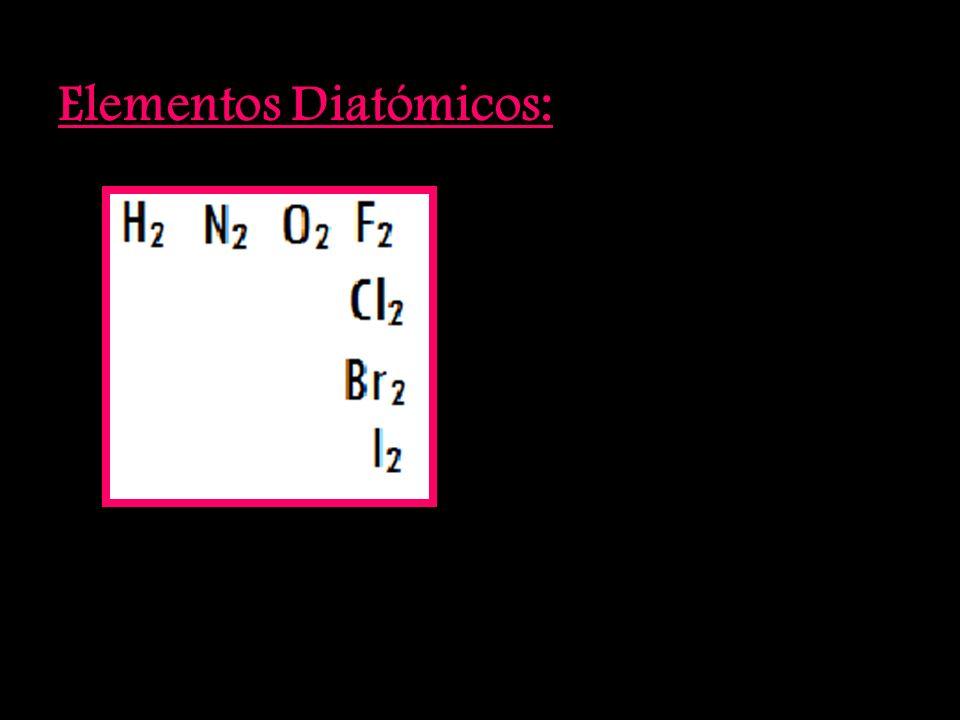 Elementos Diatómicos: