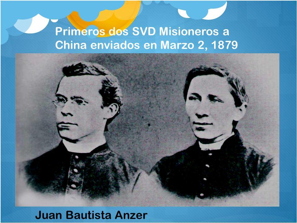 Primeros dos SVD Misioneros a China enviados en Marzo 2, 1879