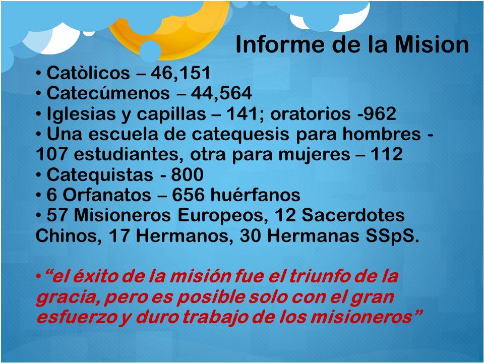 Informe de la Mision Catòlicos – 46,151 Catecúmenos – 44,564