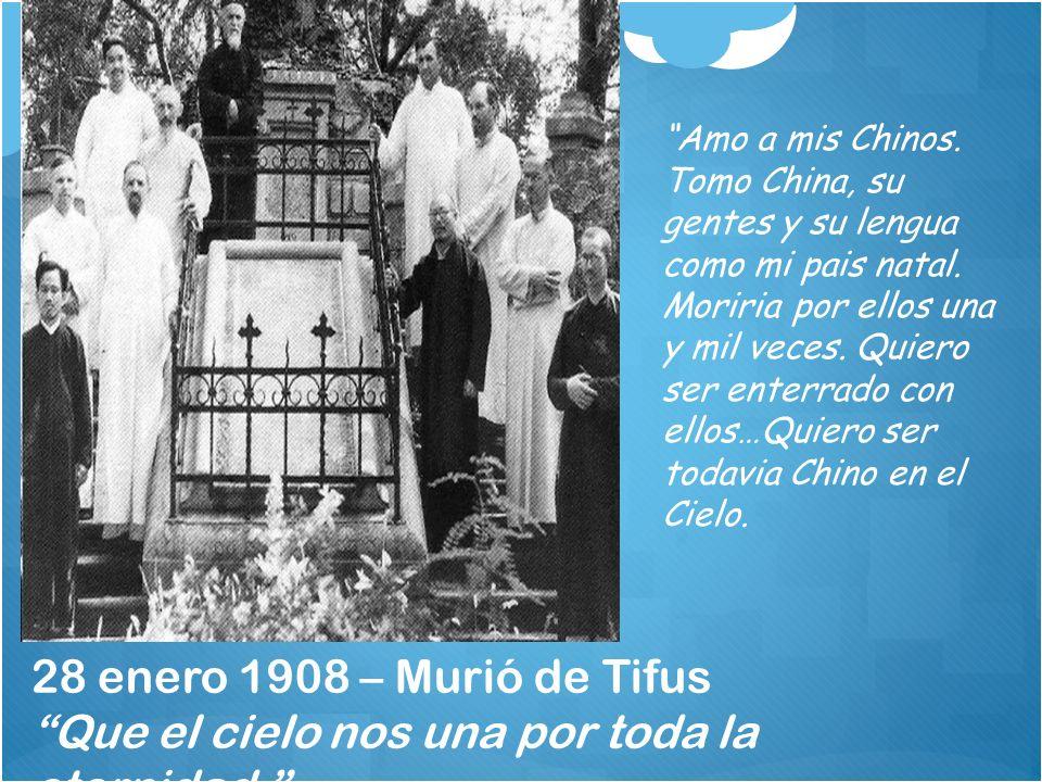 Amo a mis Chinos. Tomo China, su gentes y su lengua como mi pais natal. Moriria por ellos una y mil veces. Quiero ser enterrado con ellos…Quiero ser todavia Chino en el Cielo.
