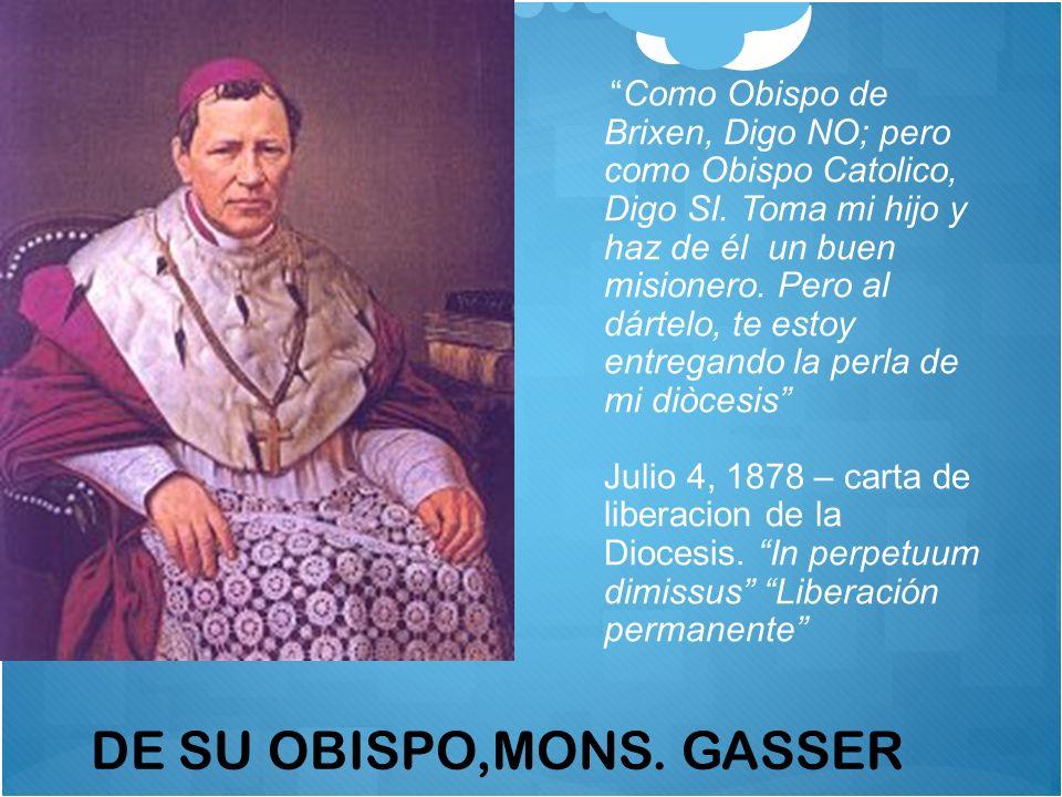 DE SU OBISPO,MONS. GASSER