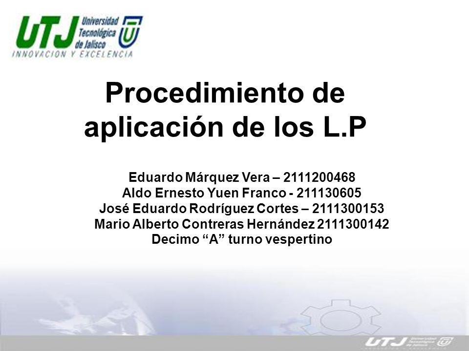 Procedimiento de aplicación de los L.P