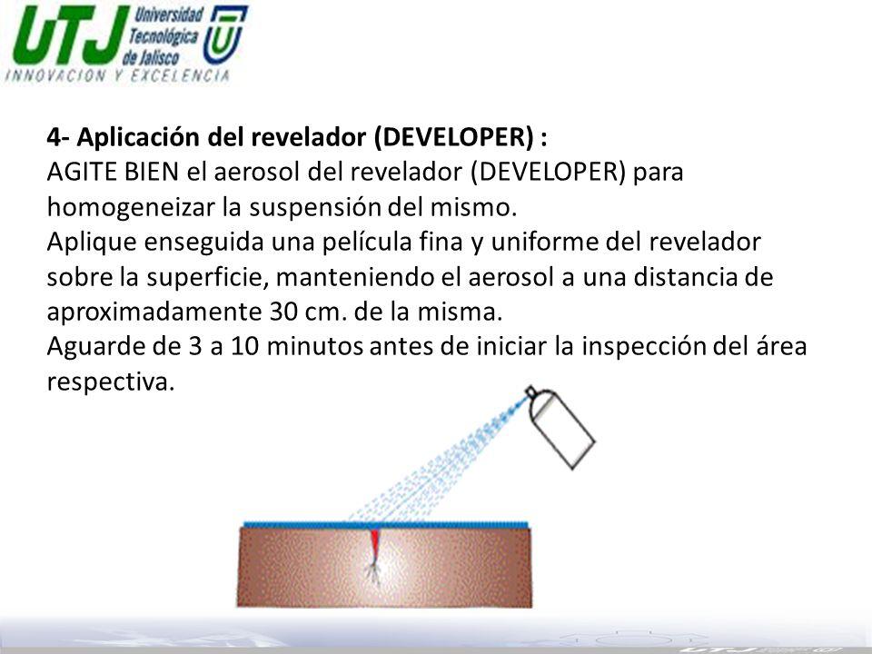 4- Aplicación del revelador (DEVELOPER) :