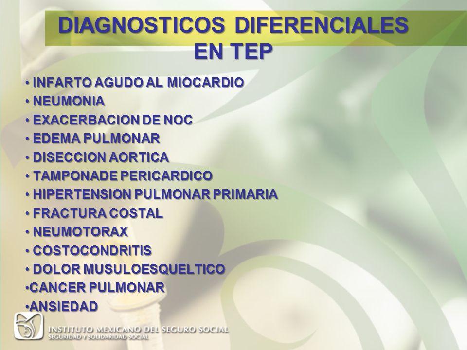 DIAGNOSTICOS DIFERENCIALES EN TEP