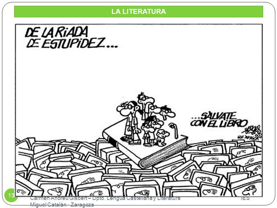 LA LITERATURA Carmen Andreu Gisbert – Dpto.