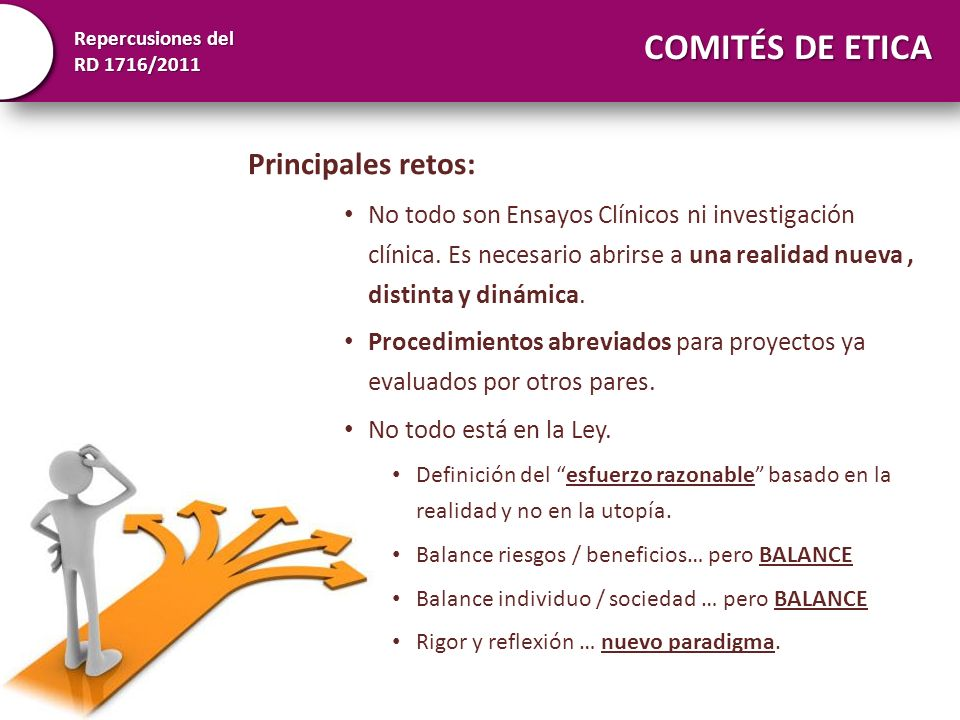 COMITÉS DE ETICA Principales retos: