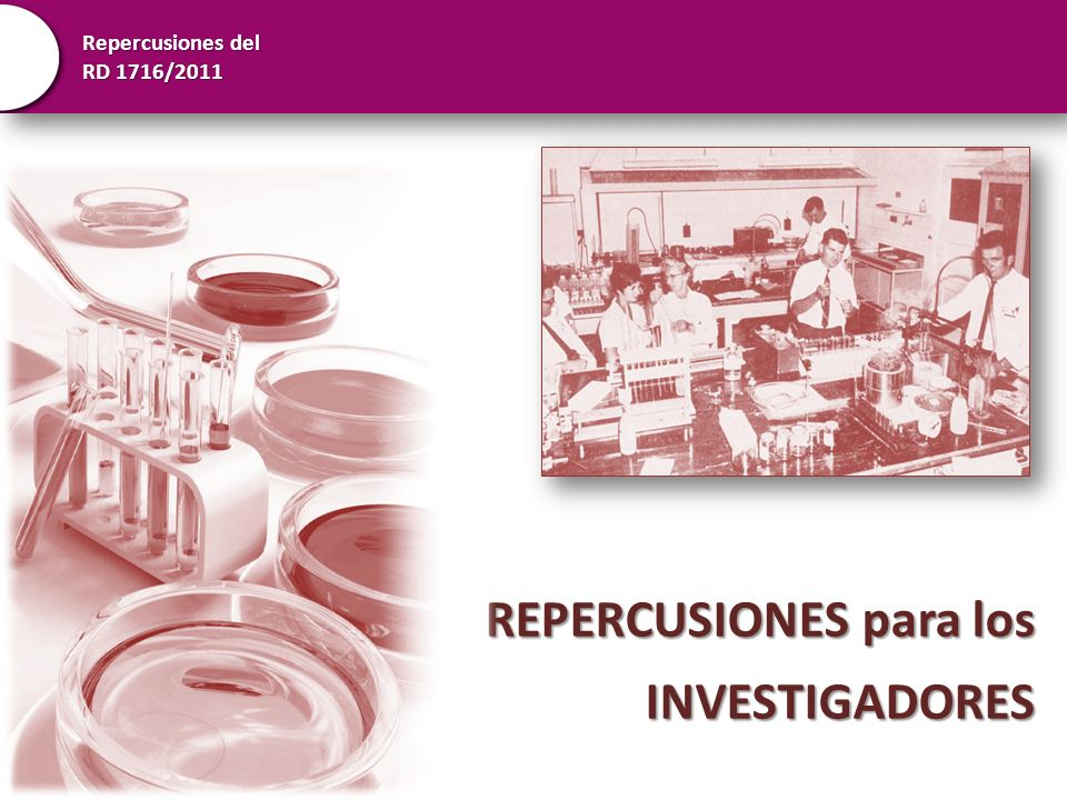 REPERCUSIONES para los INVESTIGADORES