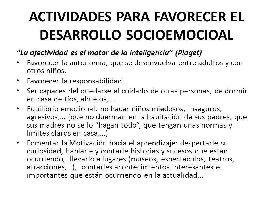 ACTIVIDADES PARA FAVORECER EL DESARROLLO SOCIOEMOCIOAL