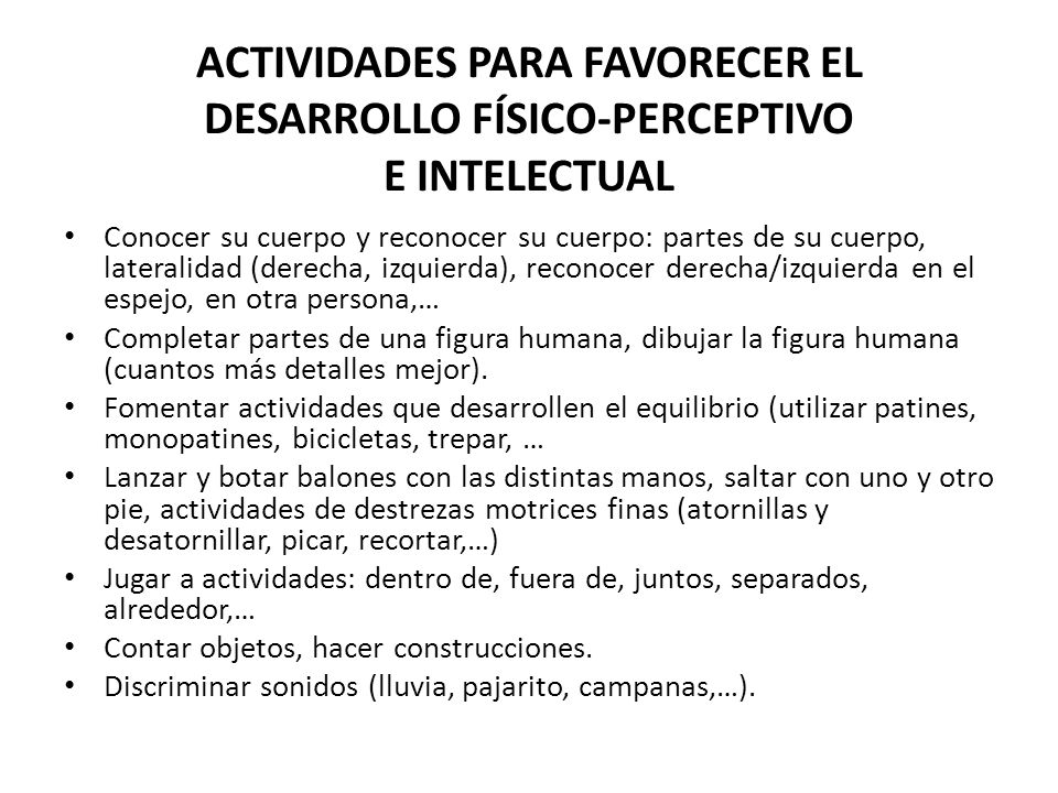 ACTIVIDADES PARA FAVORECER EL DESARROLLO FÍSICO-PERCEPTIVO E INTELECTUAL