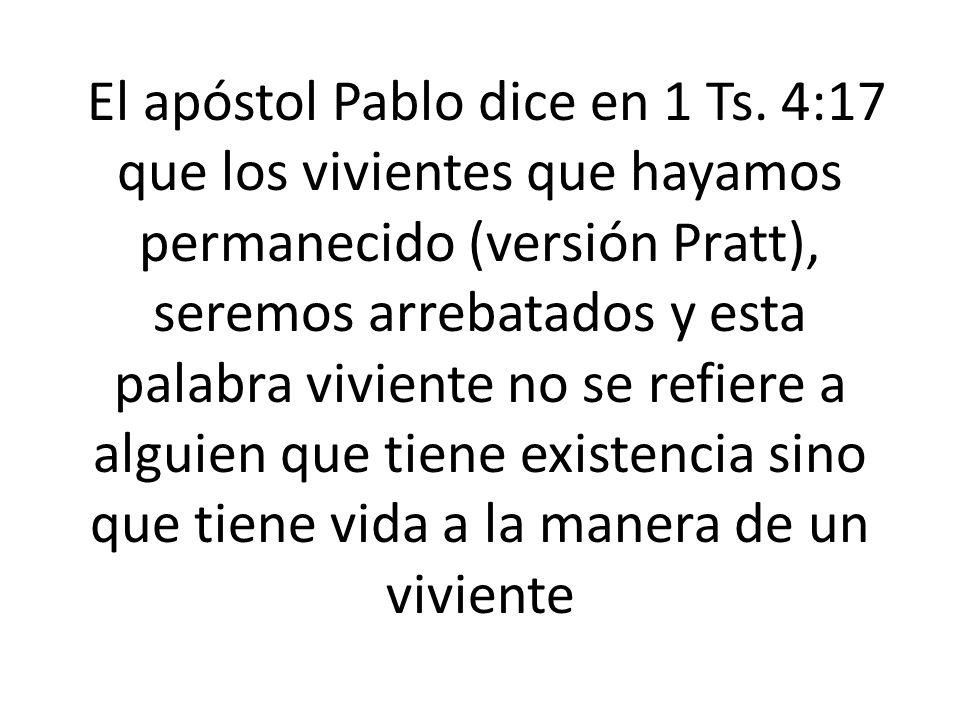 El apóstol Pablo dice en 1 Ts