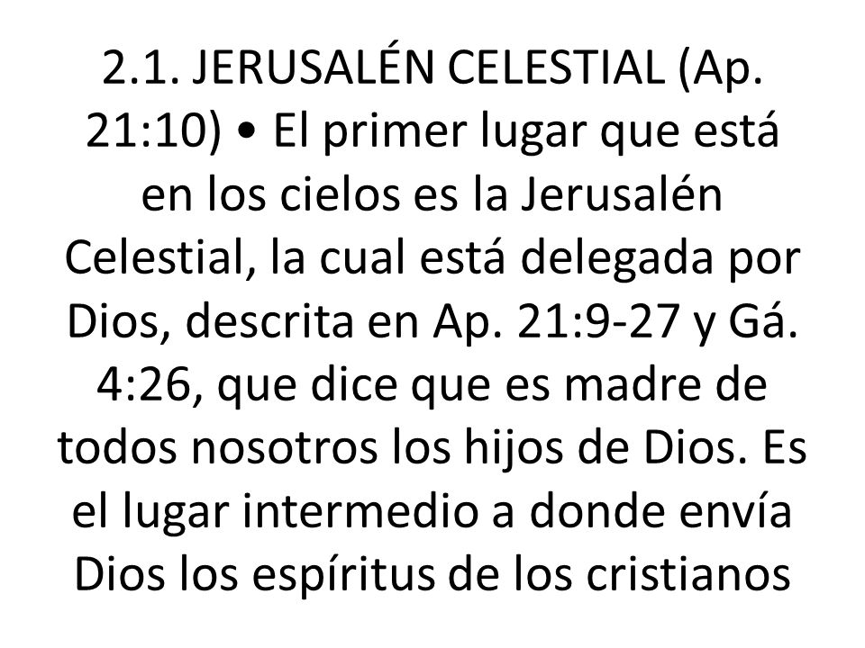 2. 1. JERUSALÉN CELESTIAL (Ap