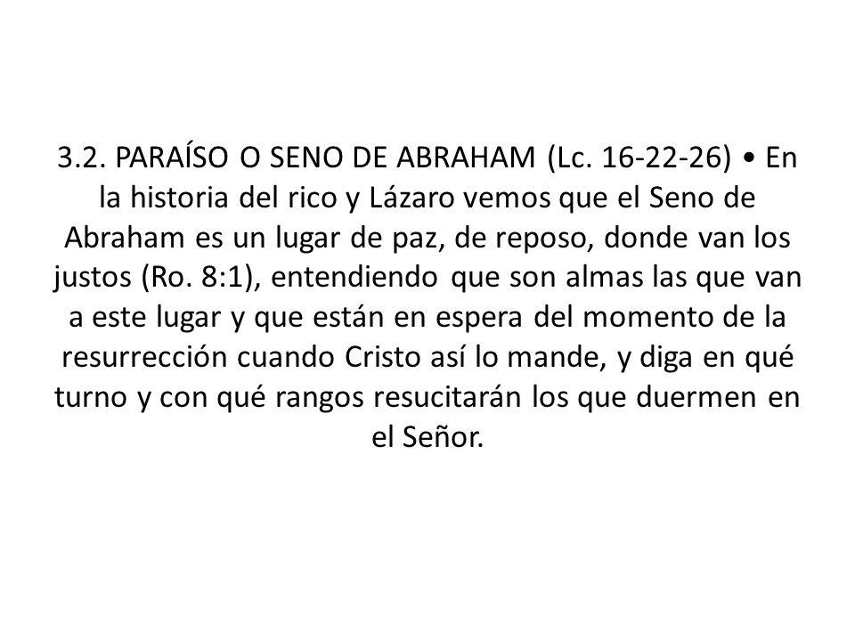 3. 2. PARAÍSO O SENO DE ABRAHAM (Lc