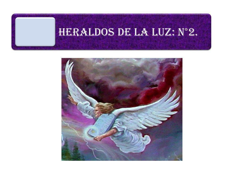 HERALDOS DE LA LUZ: N°2.