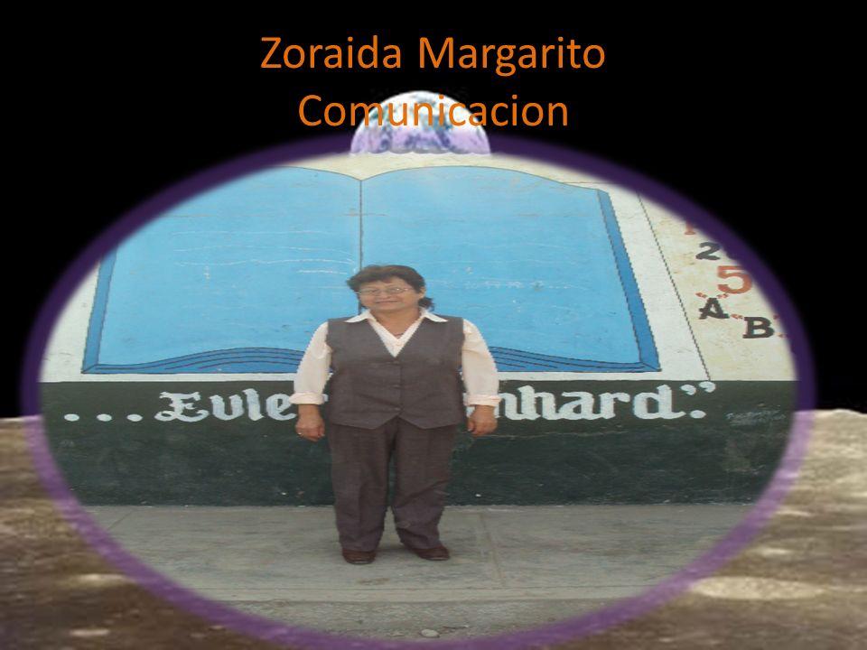 Zoraida Margarito Comunicacion