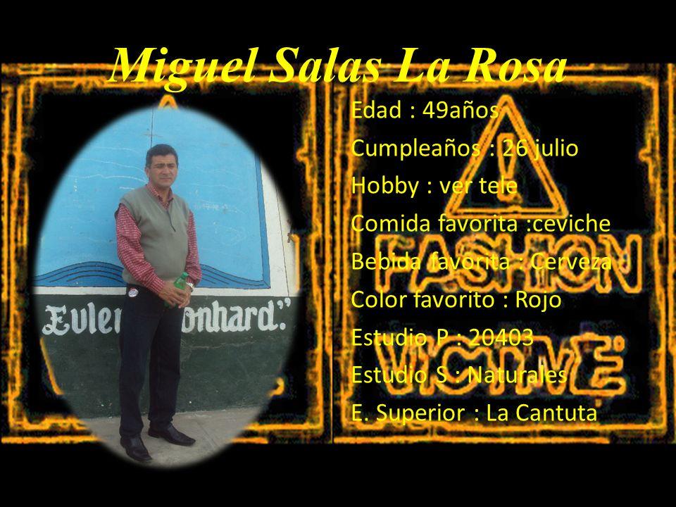 Miguel Salas La Rosa