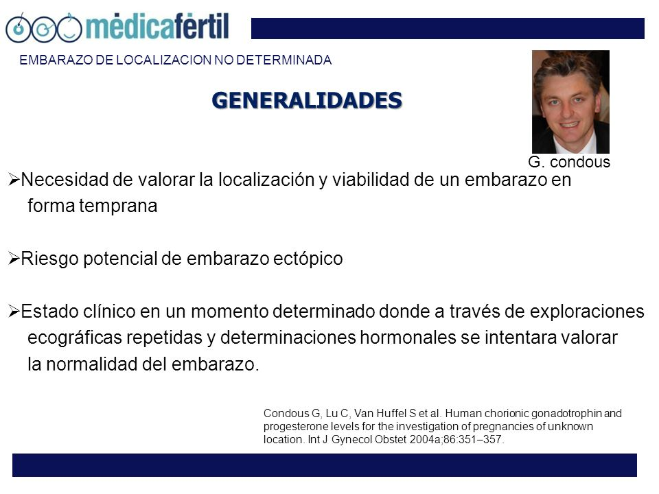 EMBARAZO DE LOCALIZACION NO DETERMINADA
