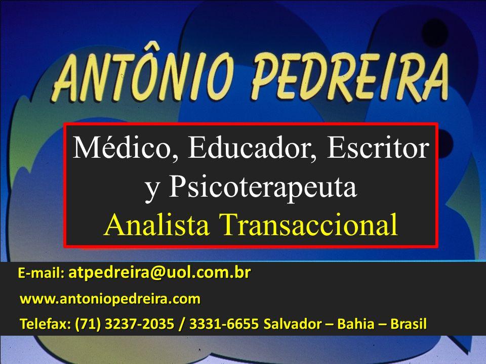 Médico, Educador, Escritor y Psicoterapeuta Analista Transaccional