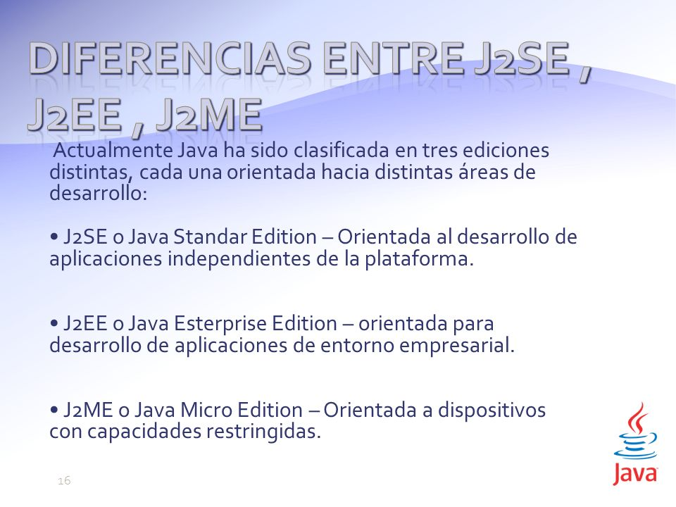 Diferencias entre J2SE , J2EE , J2ME