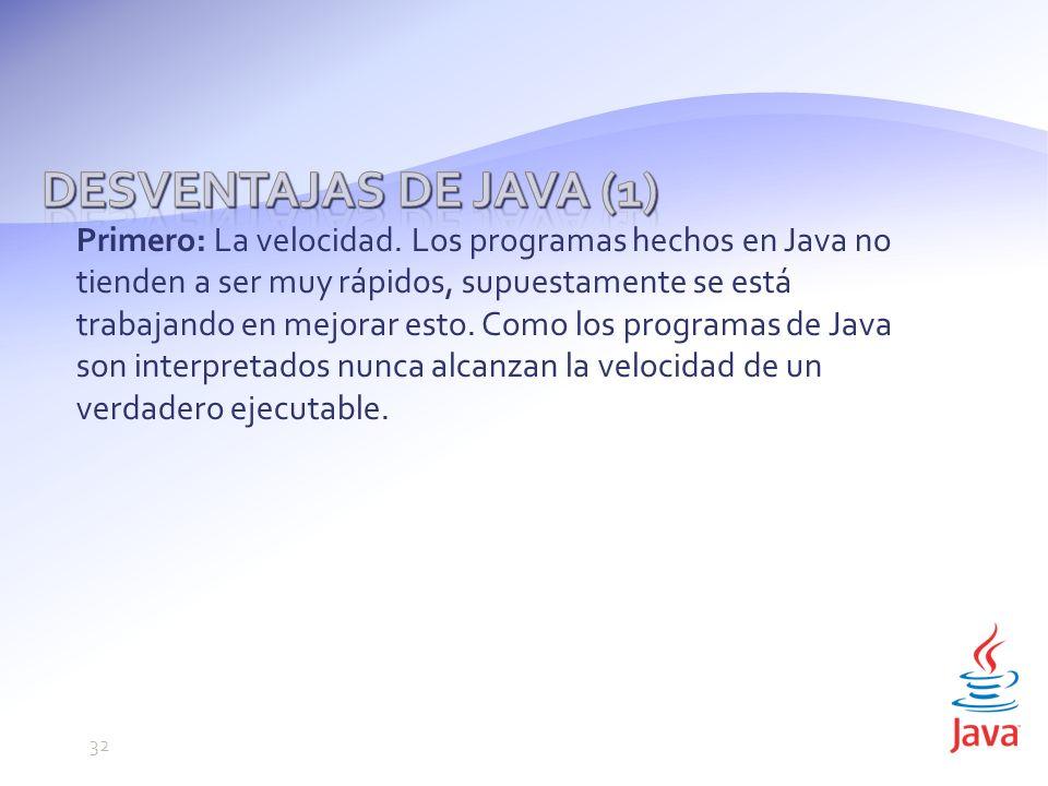 Desventajas de Java (1)